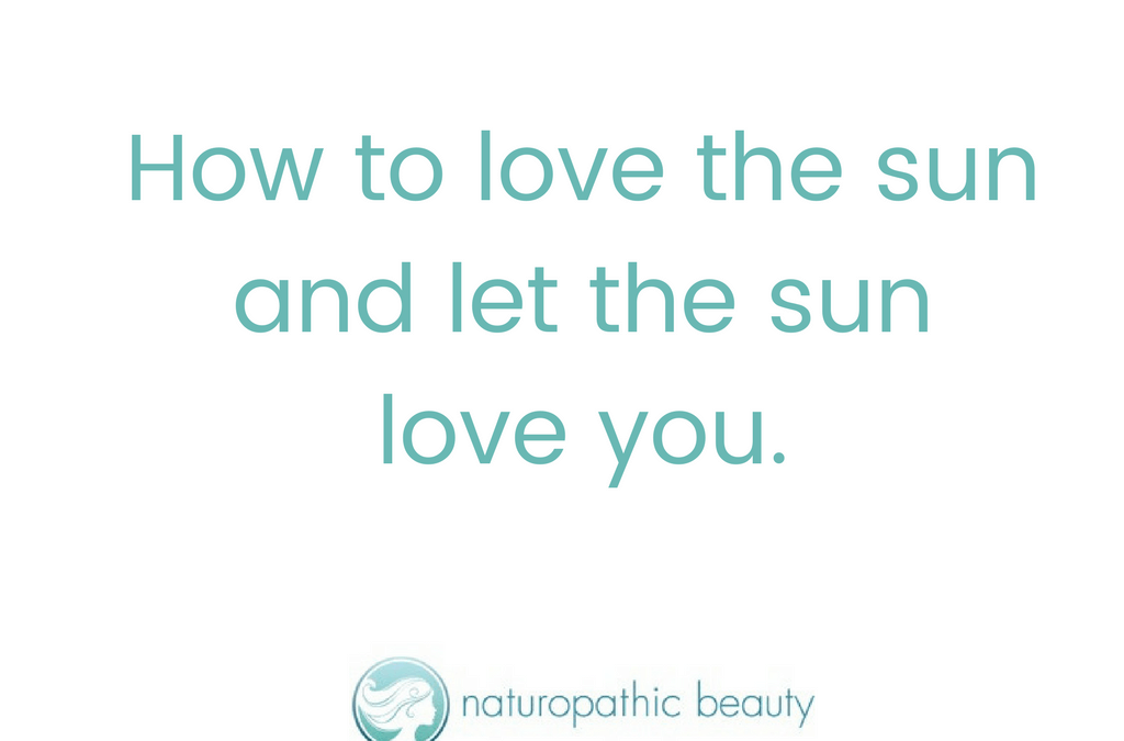 How to love the sun