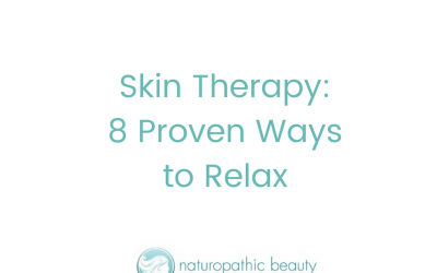 Skin Therapy – 8 Proven Ways to Relax