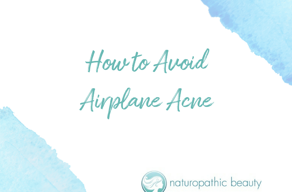 How to Avoid Airplane Acne