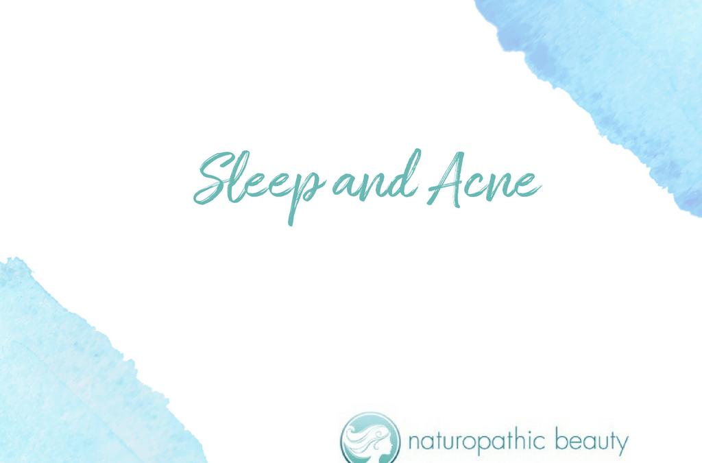 Sleep and Acne