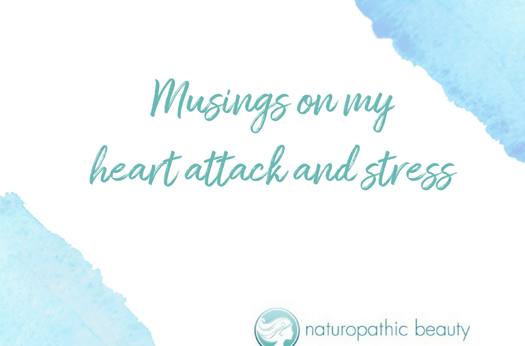 Musings on my heart attack and stress