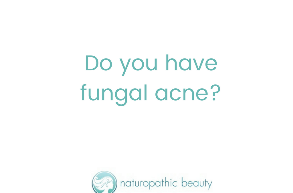 Do you have Fungal Acne?