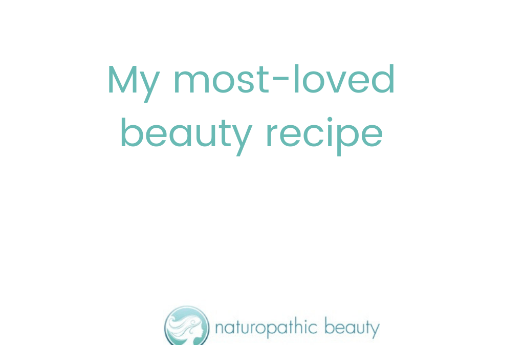 My most-loved beauty recipe