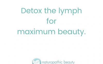 How Detoxing the Lymph = Maximum Beauty